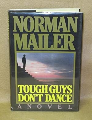 Tough Guys Don't Dance: Mailer, Norman