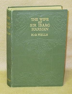 The Wife of Sir Isaac Harman: Wells, H.G.