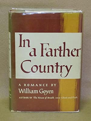 In A Farther Country: Goyen, William