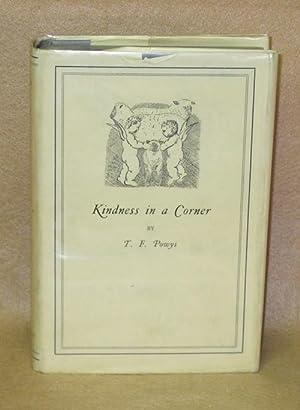 Kindness in a Corner: Powys, T.F.