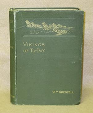 Vikings of To-Day: Grenfell, W.T.