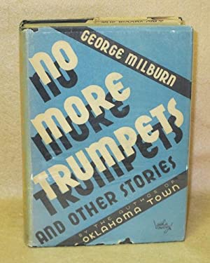 No More Trumpets and Other Stories: Milburn, George