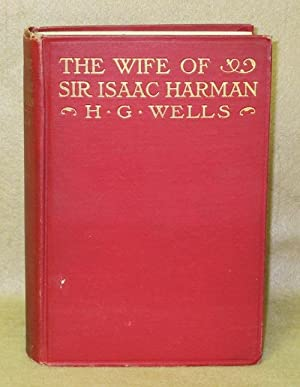 The Wife of Sir Isaac Harman: Wells, H.G.