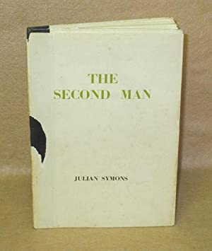 The Second Man: Symons, Julian
