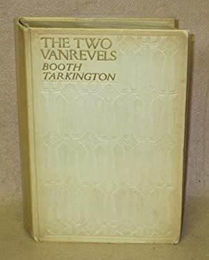 The Two Vanrevels: Tarkington, Booth