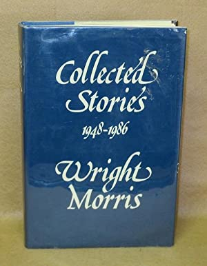 Collected Stories 1948-1986: Morris, Wright
