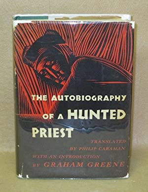 The Autobiography Of A Hunted Priest: Gerard, John