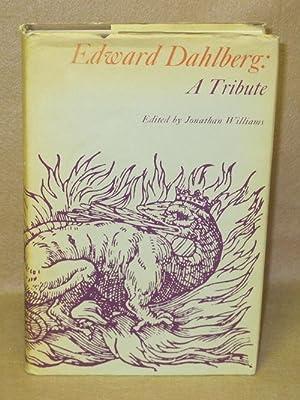 Edward Dahlberg: A Tribute: Williams, Jonathan (Editor)