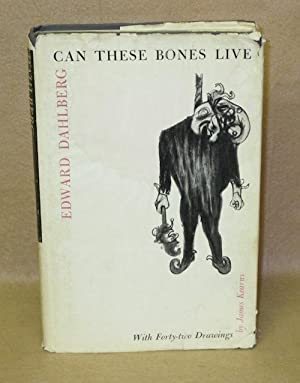 Can These Bones Live: Dahlberg, Edward