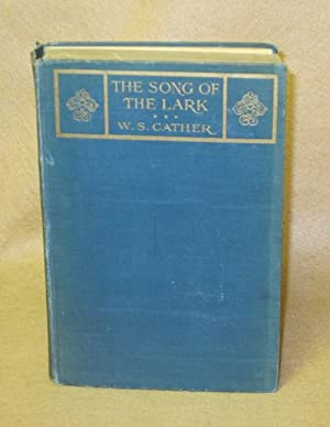 The Song of The Lark: Cather, Willa Sibert