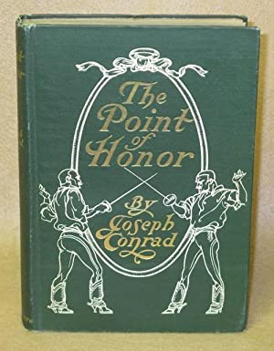 The Point of Honor: A Military Tale: Conrad, Joseph