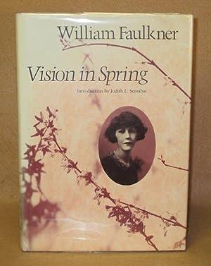 Vision in Spring: Faulkner, William