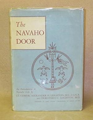 The Navaho Door: An Introduction to Navaho Life: Leighton, Alexander H. and Dorothea C. Leighton