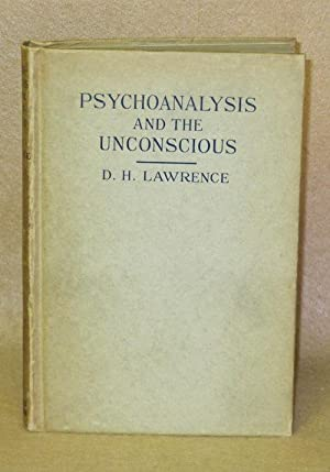 Psychoanalysis and the Unconscious: Lawrence, D.H.