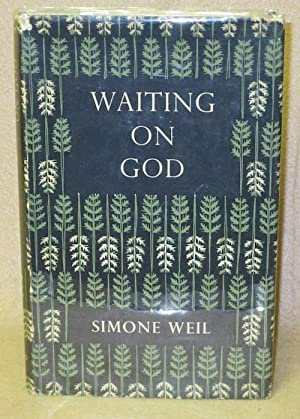 Waiting On God: Weil, Simone