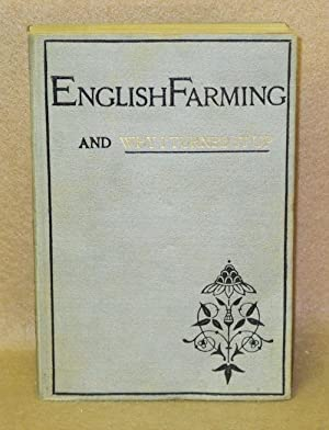 English Farming and Why I Turned It Up