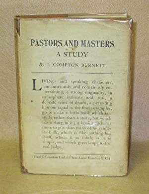 Pastors and Masters: A Study: Burnett, I. Compton