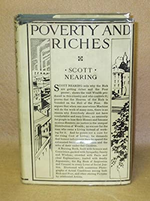 Poverty and Riches: A Study of the Industrial Regime: Nearing, Scott