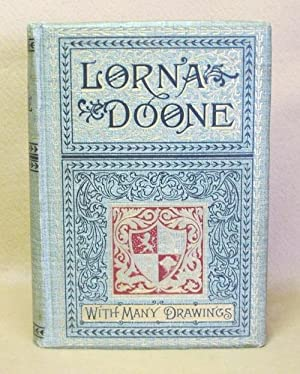 Lorna Doone: A Romance of Exmoor: Blackmore, R.D.