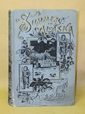 A Summer in Alaska: Schwatka, Frederick