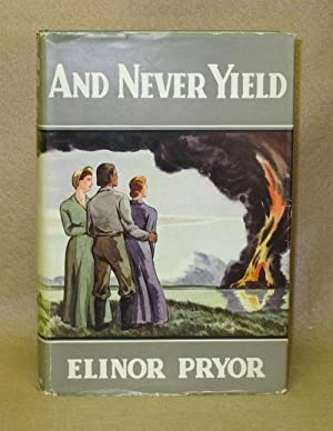 And Never Yield: Pryor, Elinor