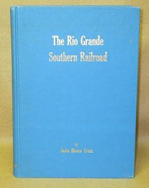 The Rio Grande Southern Railroad: Crum, Josie Moore
