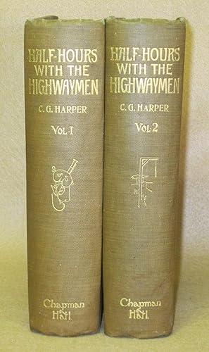 Half-Hours With The Highwaymen: Harper, Charles G.