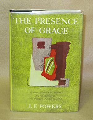 The Presence of Grace: Powers, J.F.