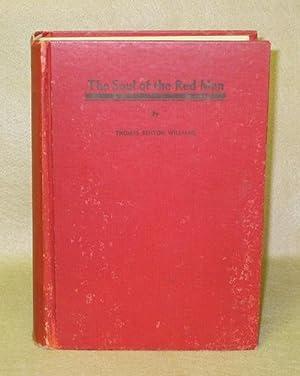 The Soul of the Red Man: Williams, Thomas Benton