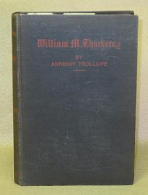 William M. Thackeray: Trollope, Anthony