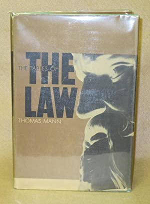 Thomas Mann: The Tables of the Law: Lowe-Porter, H.T.