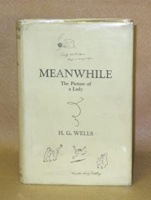 Meanwhile: The Picture of a Lady: Wells, H.G.