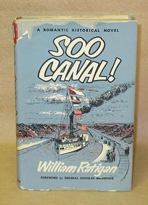 Soo Canal!: Ratigan, William