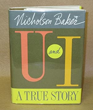 U and I: A True Story: Baker, Nicholson