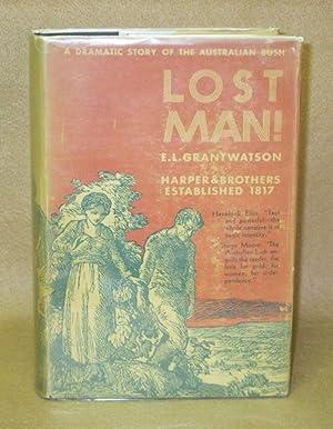 Lost Man!: Watson, E.L. Grant