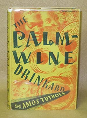 The Palm-Wine Drinkard and his dead Palm-Wine Tapster in the Deads' Town: Tutuola, Amos