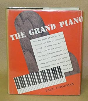 The Grand Piano or, The Almanac of Alienation: Goodman, Paul
