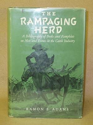 The Rampaging Herd: Adams, Ramon F.