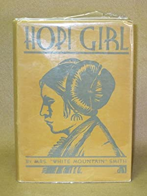 Hopi Girl: Smith, Dama Margaret