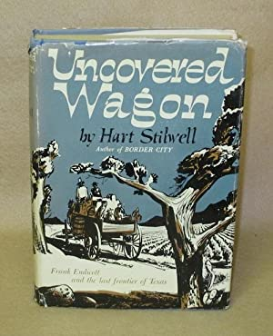 Uncovered Wagon: Stilwell, Hart