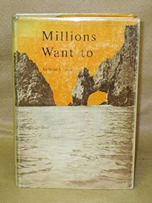 Millions Want to: Young, David L.