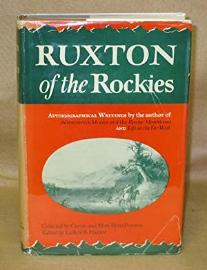 Ruxton of the Rockies: Hafen, LeRoy R.
