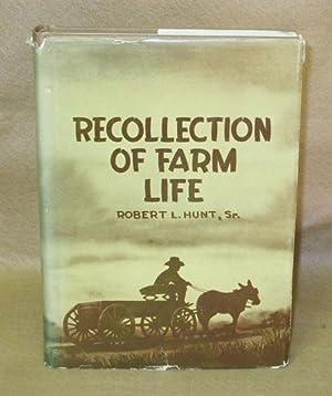 Recollections of Farm Life: Hunt, Sr., Robert L.