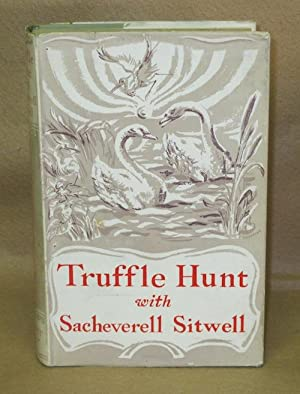 Truffle Hunt With Sacheverell Sitwell