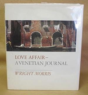 Love Affair: A Venetian Journal: Morris, Wright