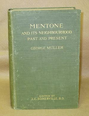 Mentone And Its Neighbourhood: Past and Present: Muller, George