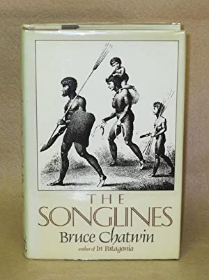 The Songlines: Chatwin, Bruce