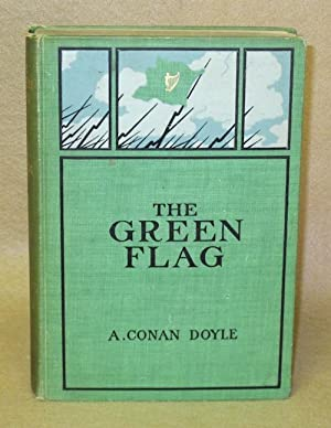 The Green Flag and Other Stories of War and Sport: Doyle, A. Conan