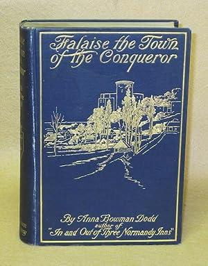 Falaise: The Town of the Conqueror: Dodd, Anna Bowman