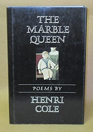 The Marble Queen: Cole, Henri